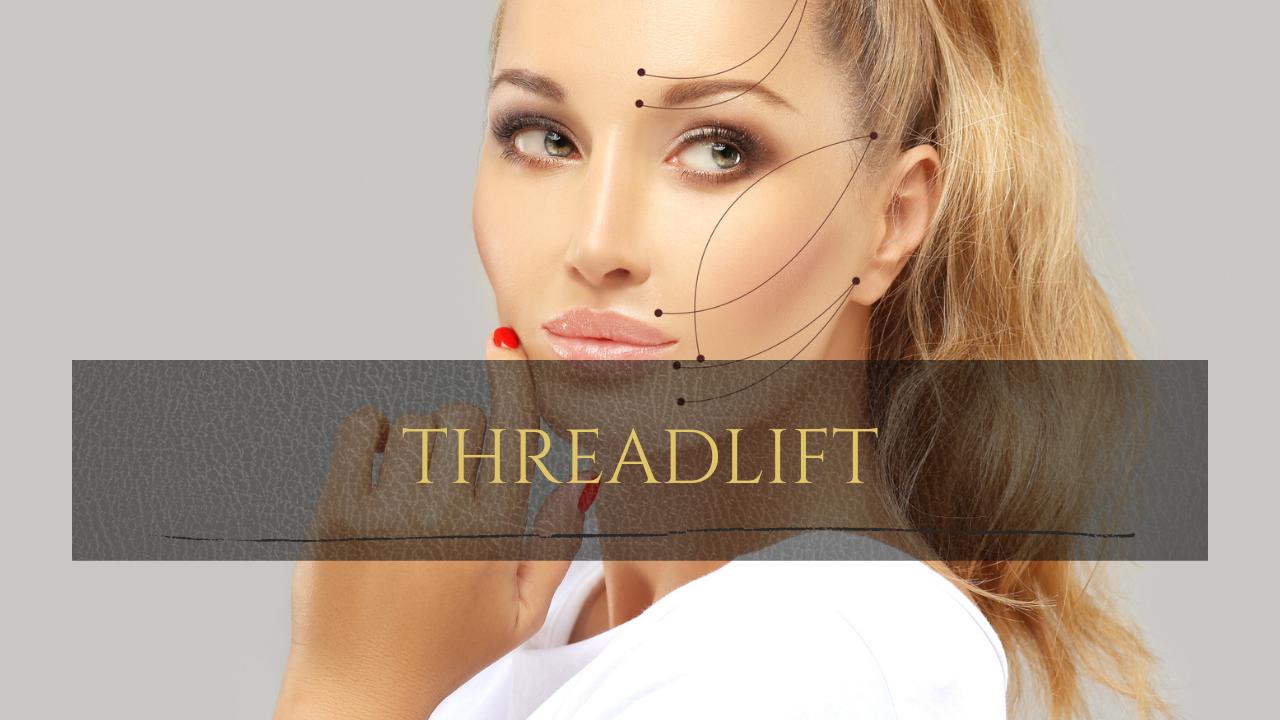 Threadlift treatment